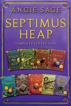 Septimus Heap Complete Collection - Books One Through Seven Plus The Magykal Papers and The Darke Toad eBook by Angie Sage