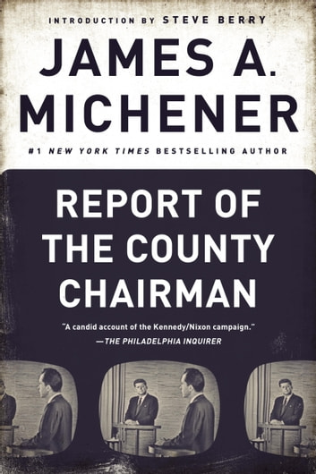 Report of the County Chairman ebook by James A. Michener