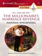 The Millionaire's Marriage Revenge ebook by Amanda Browning