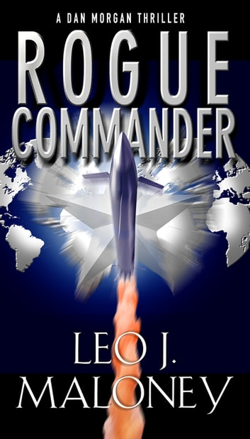 Rogue Commander ebook by Leo J. Maloney
