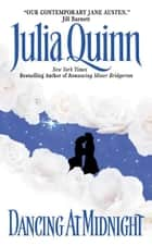Dancing at Midnight ebook by Julia Quinn