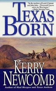 Texas Born ebook by Kerry Newcomb