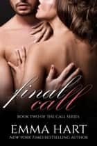 FinalCall ebook by Emma Hart