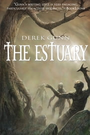 The Estuary ebook by Derek Gunn