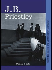 J.B. Priestley ebook by Maggie B. Gale