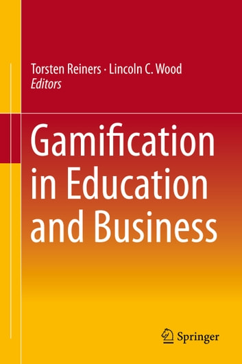 Gamification in Education and Business ebook by