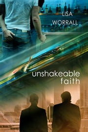 Unshakeable Faith ebook by Lisa Worrall