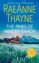 The Pines of Winder Ranch - An Anthology ebook by RaeAnne Thayne