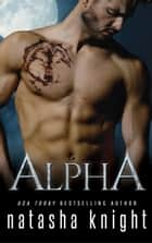 Alpha ebook by Natasha Knight