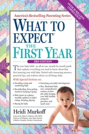 What to Expect the First Year ebook by Heidi Murkoff