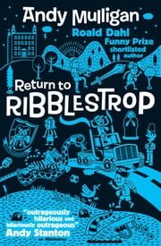 Return to Ribblestrop ebook by Andy Mulligan