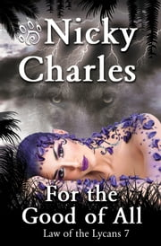 For the Good of All ebook by Nicky Charles
