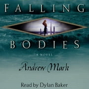 Falling Bodies audiobook by Andrew Mark