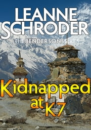 Kidnapped at K7 (A Bendersons Cozy Mystery) ebook by Leanne Schroder