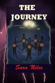 The Journey ebook by Josephine Thompson,Sara Niles