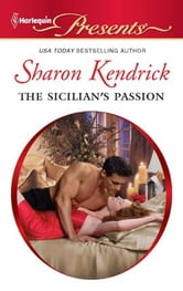 The Sicilian's Passion ebook by Sharon Kendrick