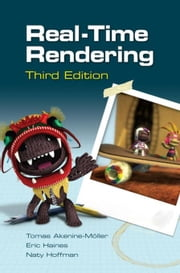 Real-Time Rendering, Third Edition ebook by Akenine-Mo¨ller, Tomas