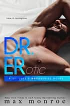 Dr. ER ebooks by Max Monroe