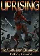 Uprising ebook by Melody Hewson