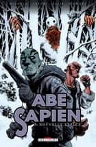 Abe Sapien T03 - Nouvelle espèce ebook by Mike Mignola, John Arcudi, Scott Allie,...