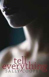 Tell Everything ebook by Sally Cooper