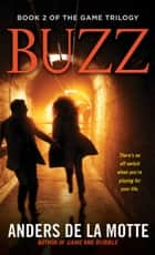 Buzz - A Thriller ebook by Anders de la Motte