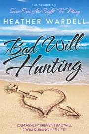 Bad Will Hunting ebook by Heather Wardell