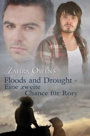 Floods and Drought - Eine zweite Chance für Rory ebook by Zahra Owens
