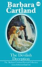 138. The Devilish Deception ebook by Barbara Cartland