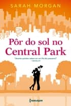 Pôr do sol no Central Park ebook by Sarah Morgan, William Zeytoulian