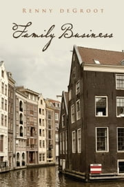 Family Business ebook by Renny deGroot