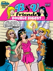B&V Friends Double Digest #232 ebook by Archie Superstars