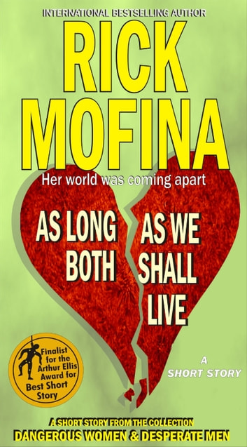 As Long As We Both Shall Live ebook by Rick Mofina