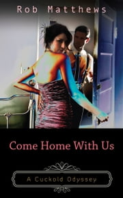 Come Home With Us ebook by Rob Matthews