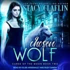 Chosen Wolf audiobook by Stacy Claflin