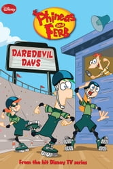Phineas and Ferb: Daredevil Days ebook by Molly McGuire