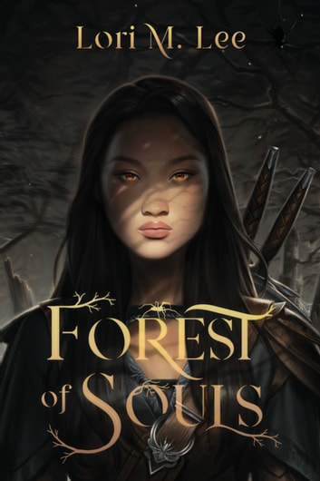 Forest of Souls ebook by Lori M. Lee