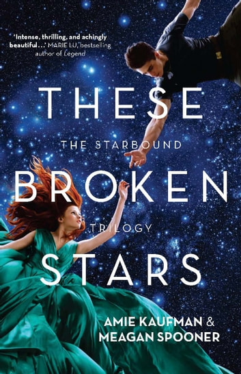 These Broken Stars ebook by Amie Kaufman,Meagan Spooner