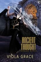 Ancient Thought ebook by Viola Grace