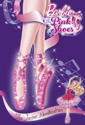 Barbie in the Pink Shoes Junior Novelization (Barbie) ebook by Molly McGuire Woods