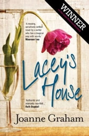 Lacey's House ebook by Joanne Graham