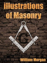 Illustrations of Masonry ebook by William Morgan