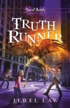 Truth Runner ebook by Jerel Law