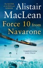 Force 10 from Navarone ebook by