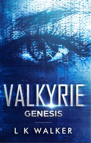 Valkyrie: Genesis ebook by L K Walker