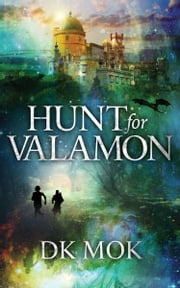 Hunt for Valamon ebook by DK Mok
