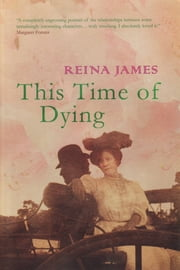 This Time Of Dying ebook by Reina James