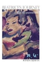 Beatrice's Journey - MaMonamour ebook by