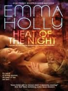 Heat of the Night ebook by