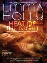 Heat of the Night ebook by Emma Holly